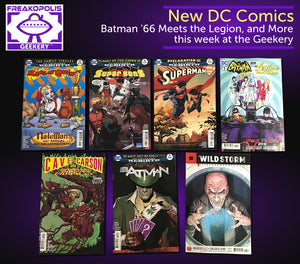 #newcomicbookday at The Freakopolis Geekery (July 19th)