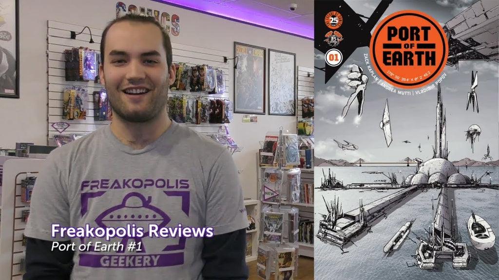 Freakopolis Reviews Port of Earth #1