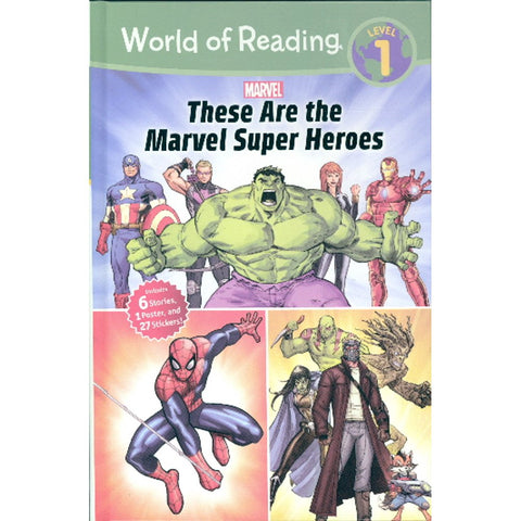 These Are the Marvel Super Heroes (World of Reading, Level 1)