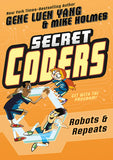 Secret Coders Vol 4 - Robots and Repeats