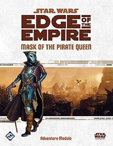 Star Wars Edge of the Empire Mask of the Pirate Queen Module