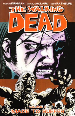 WALKING DEAD TP VOL 08 MADE TO SUFFER (FEB082136) (MR)