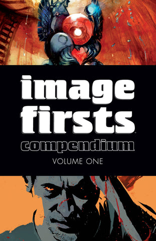 IMAGE FIRSTS COMPENDIUM TP VOL 01 2014