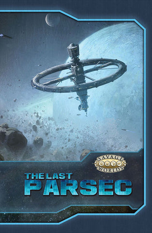 Savage Worlds the Last Parsec Core (Softcover)