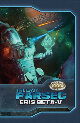 Savage Worlds Last Parsec Eris Beta-V