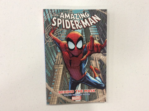 The Amazing Spider-Man: Behind The Mask Young Readers Novel