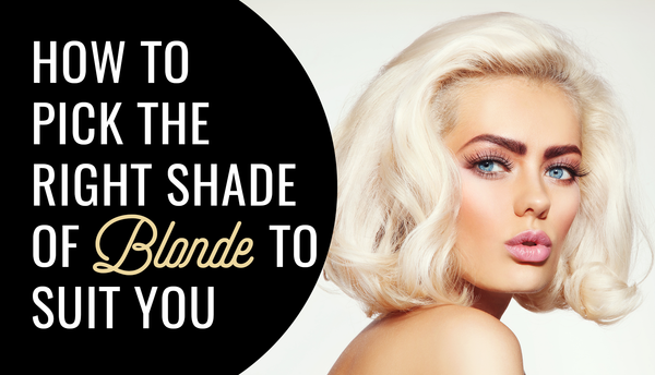 How To Pick The Right Shade Of Blonde For You!