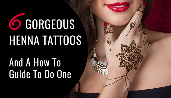 6 Gorgeous Henna Tattoos & A Guide To Do One!