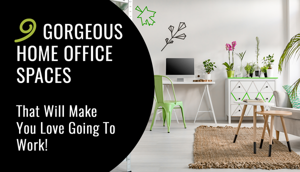 9 Gorgeous Home Office Spaces For Working At Home!