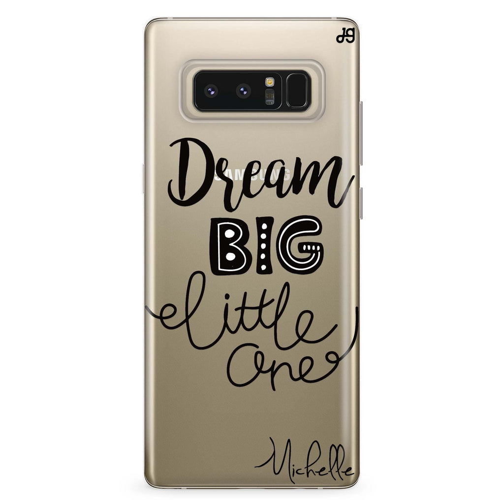 Dream Big Samsung Note 8 Soft Clear Case