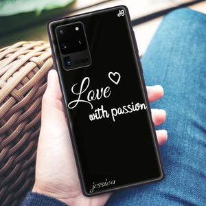 Always be true love with passion I Samsung Glass Case