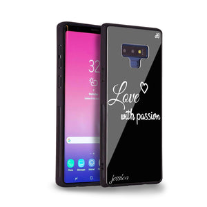 Always be true love with passion I Samsung Note 9 Glass Case