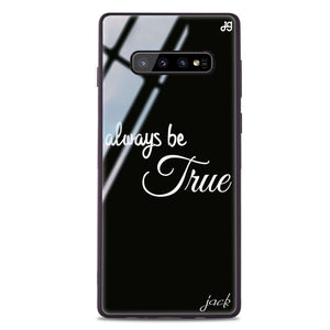 Always be true love with passion II Samsung S10 Plus Glass Case