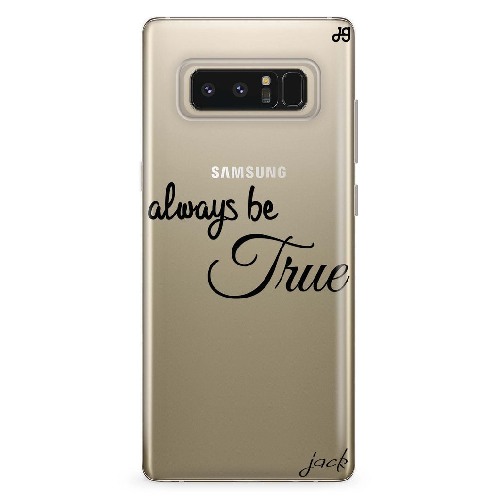 Always be true love with passion I Samsung Note 8 Soft Clear Case