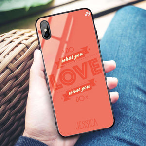 Do what you love Living Coral Glass Case