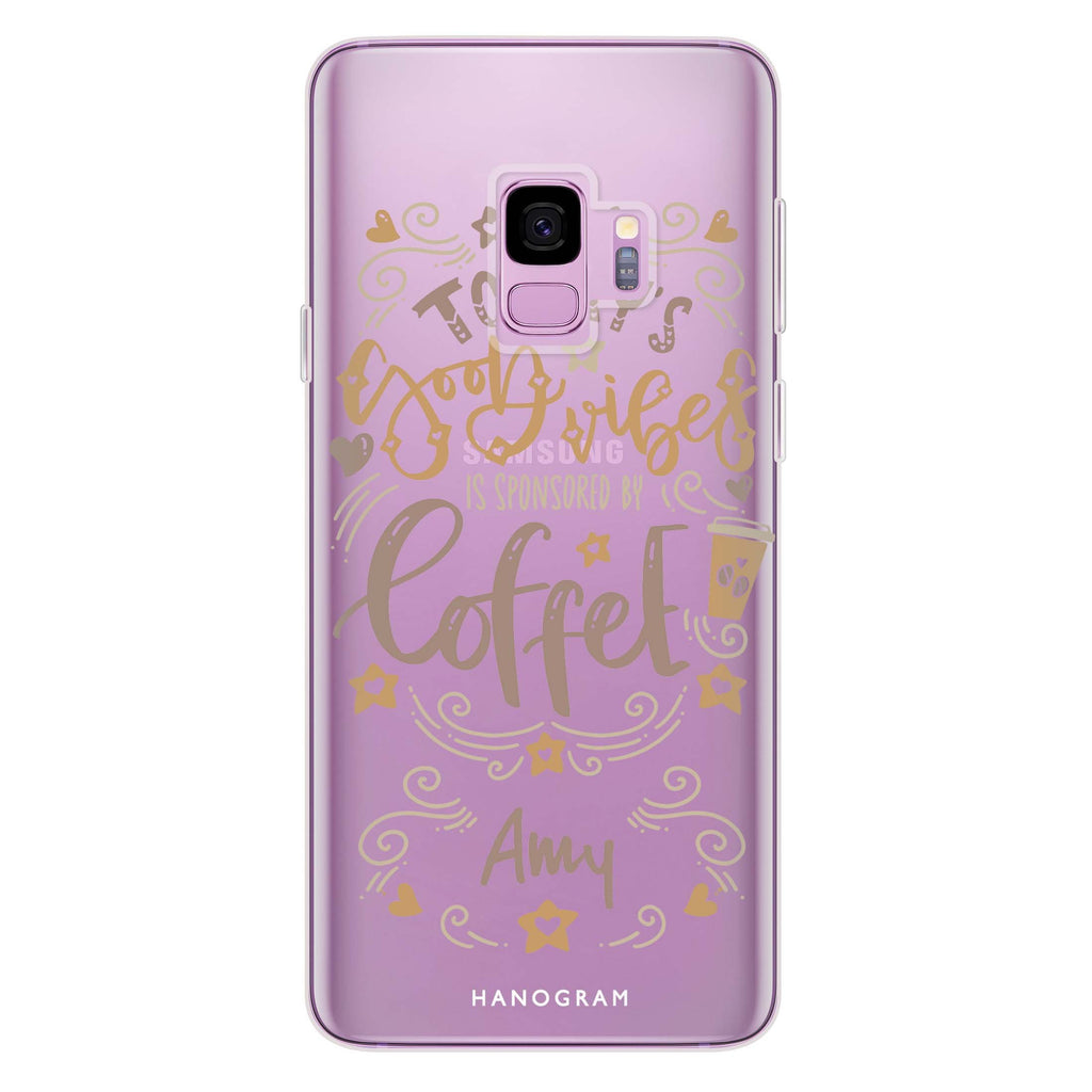Good vibes coffee Samsung S9 Soft Clear Case