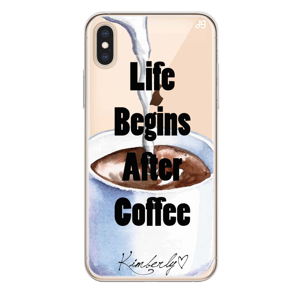 Life begins after coffee iPhone XS Max Soft Clear Case