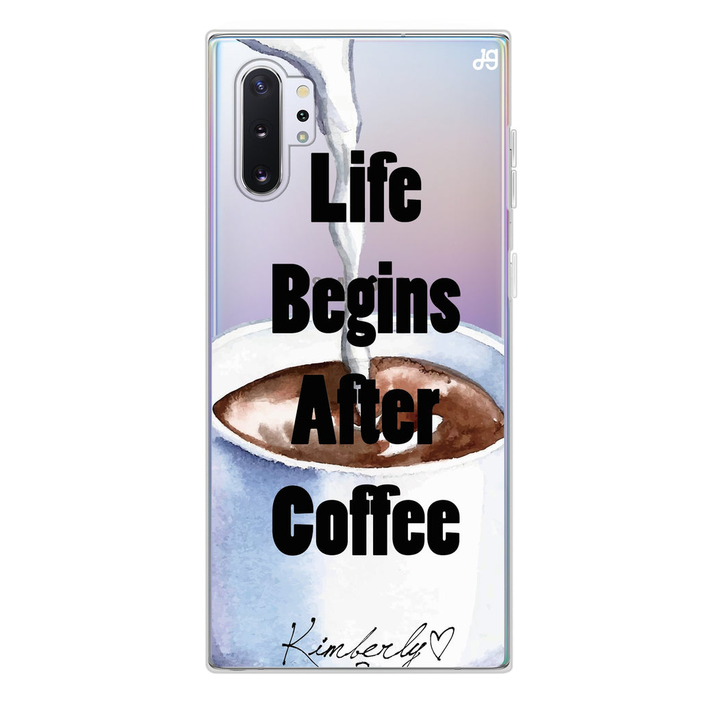 Life begins after coffee Samsung Note 10 Plus Soft Clear Case