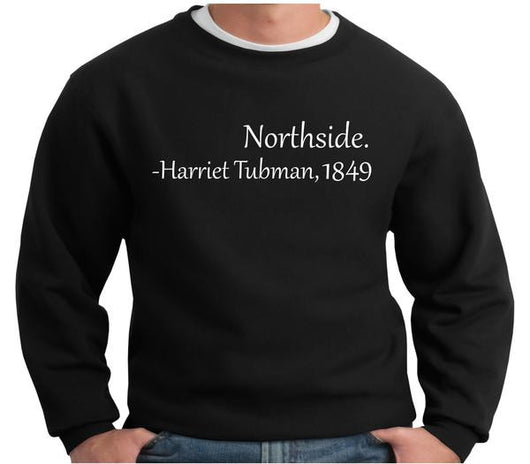 Northside - Harriet Tubman Sweatshirt - FANATICS365