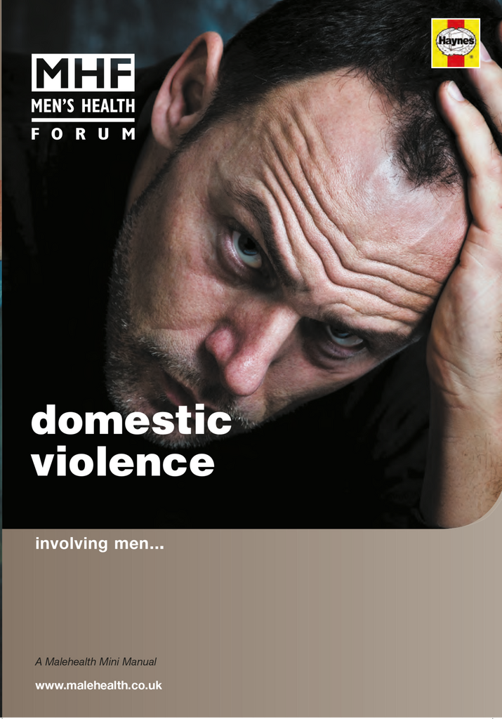 Domestic Violence - Involving Men - Affecting Men