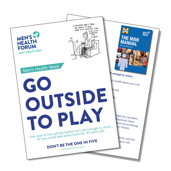 Don't be the one in five - Go out and play (Exercise) Leaflets - Men's Health Week 2015 (pdf)