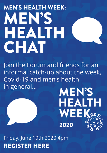 Webinar - Men's Health Chat online: Friday, June 19th, 2020 - 4pm