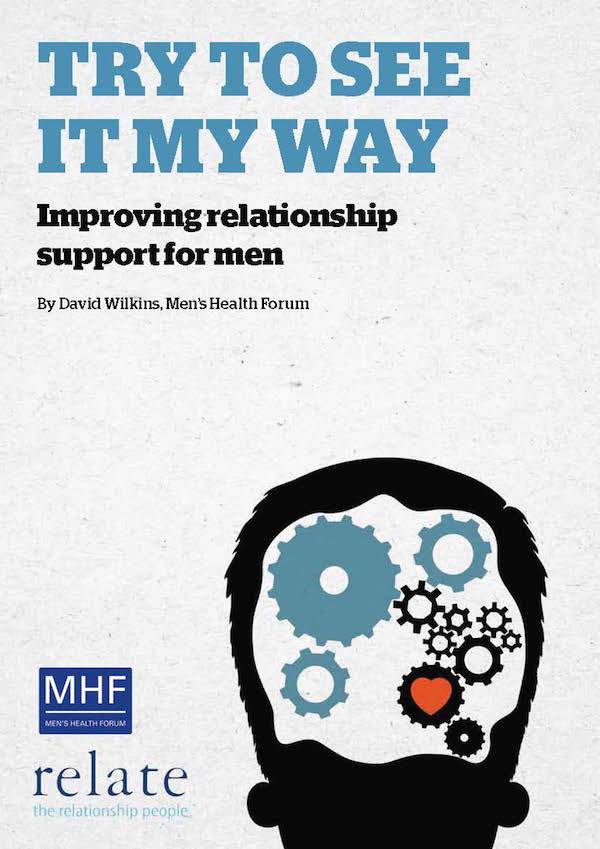 Try To See It My Way: Improving relationship support for men