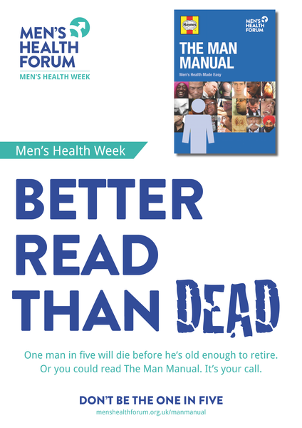 Don't be the one in five - Better Read Than Dead (Manual) Poster - Men's Health Week 2015 (pdf)