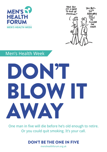 Don't be the one in five - Don't Blow It (Smoking) Posters - Men's Health Week 2015 (pdf)