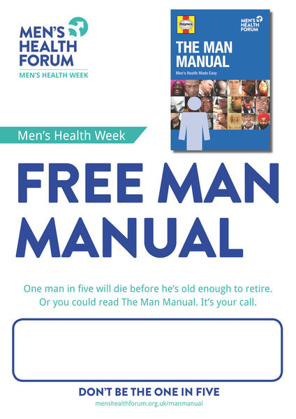 Don't be the one in five - Free Man Manual (Manual) Poster - Men's Health Week 2015 (pdf)