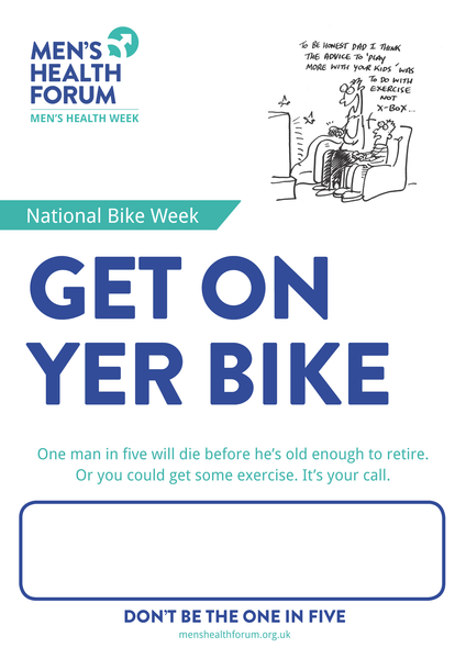 Don't be the one in five - On Yer Bike (Exercise) Poster - Men's Health Week 2015 (pdf)