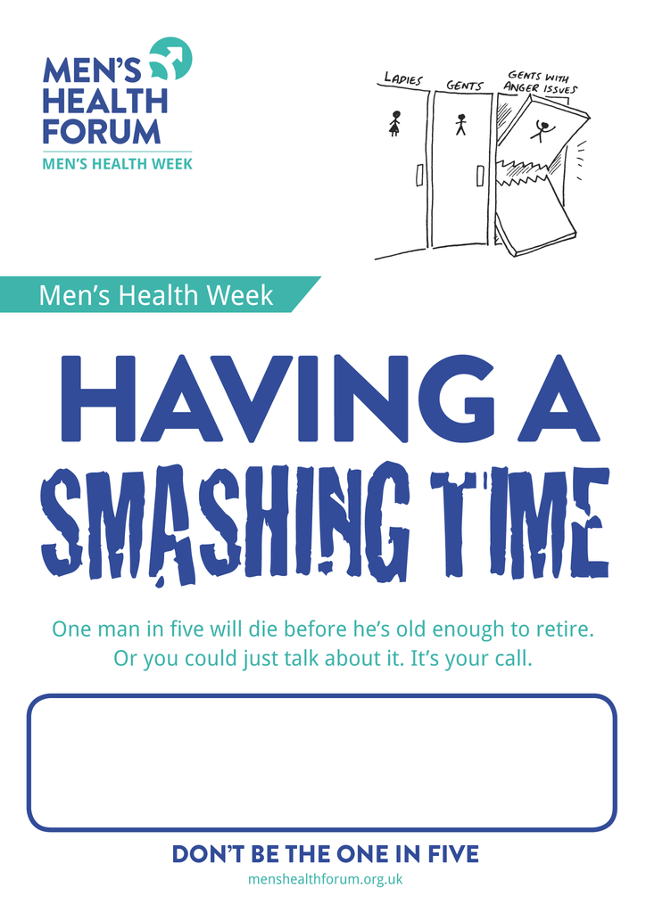 Don't be the one in five - Have a smashing time (Anger) Poster - Men's Health Week 2015 (pdf)
