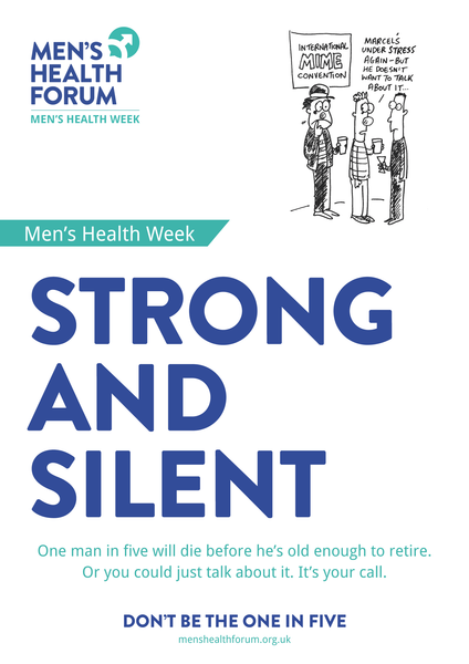 Don't be the one in five - Strong and Silent (Talk) Posters - Men's Health Week 2015 (pdf)