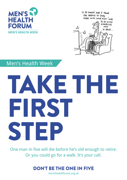 Don't be the one in five - Take The First Step (Exercise) Posters - Men's Health Week 2015 (pdf)