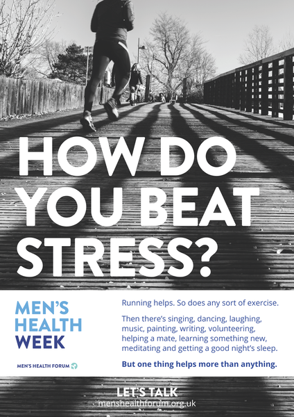 How do you beat stress? Let's talk. - Running Poster - Men's Health Week 2016 (pdf)