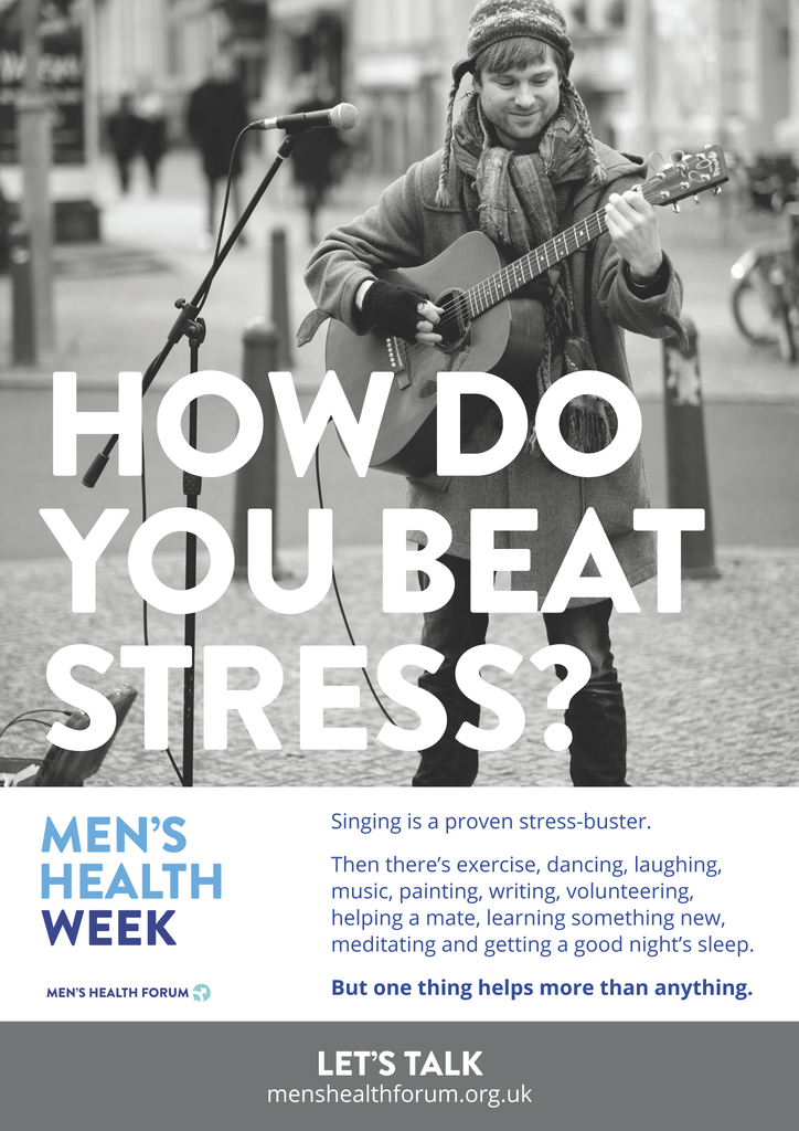 How do you beat stress? Let's talk. - Singing (Black & White) Poster - Men's Health Week 2016 (pdf)