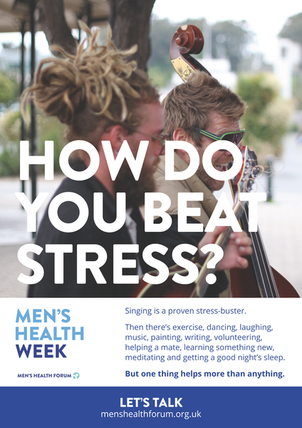 How do you beat stress? Let's talk. - Singing (Colour) Poster - Men's Health Week 2016 (pdf)