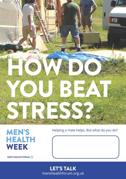 How do you beat stress? Let's talk. - Mate Poster - Men's Health Week 2016 (pdf)