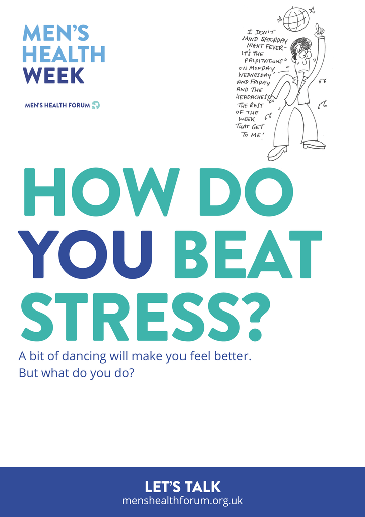 How do you beat stress? Let's talk. - Dancing Poster - Men's Health Week 2016 (pdf)