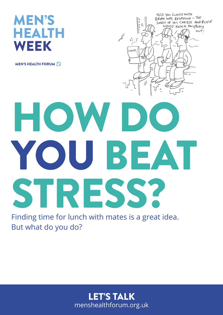 How do you beat stress? Let's talk. - Lunch Poster - Men's Health Week 2016 (pdf)