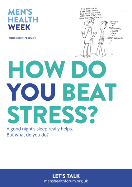 How do you beat stress? Let's talk. - Sleep (Cartoon) Poster - Men's Health Week 2016 (pdf)