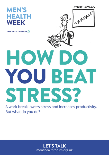 How do you beat stress? Let's talk. - Work (Cartoon) Poster - Men's Health Week 2016 (pdf)