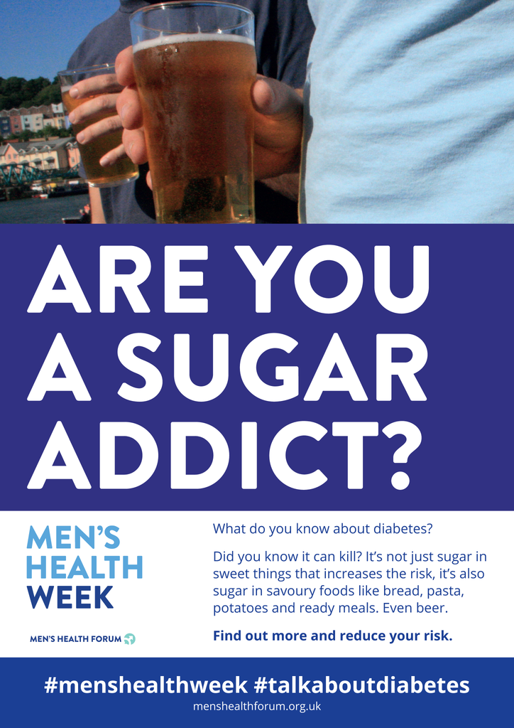 #TalkAboutDiabetes - Are You A Sugar Addict? (Beer) Poster - Men's Health Week 2018 (pdf)