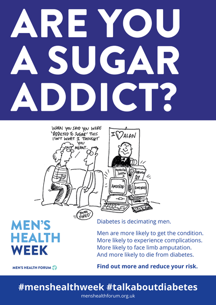 #TalkAboutDiabetes - Are You A Sugar Addict? (Cartoon) Poster - Men's Health Week 2018 (pdf)