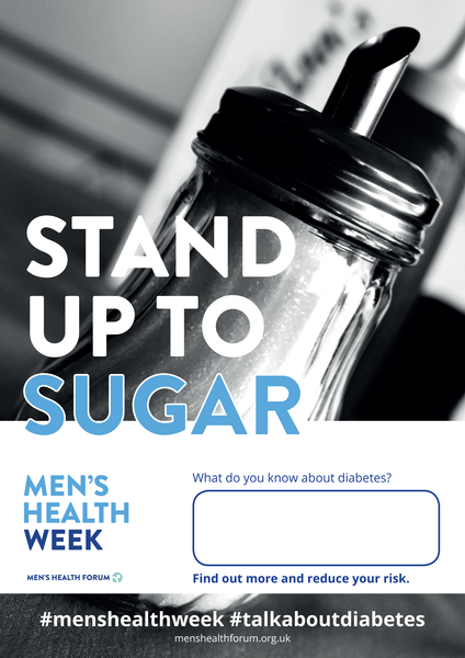 #TalkAboutDiabetes - Stand Up To Sugar (Photo) Poster - Men's Health Week 2018 (pdf)