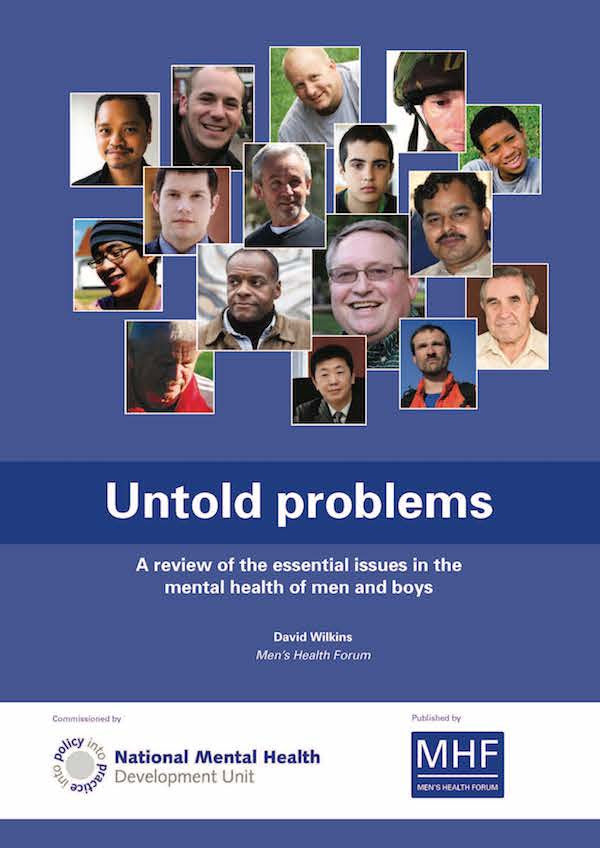 Untold Problems: A review of the essential issues in the mental health of men and boys