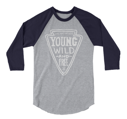 Young, Wild and Free 3/4 Sleeve Raglan Shirt