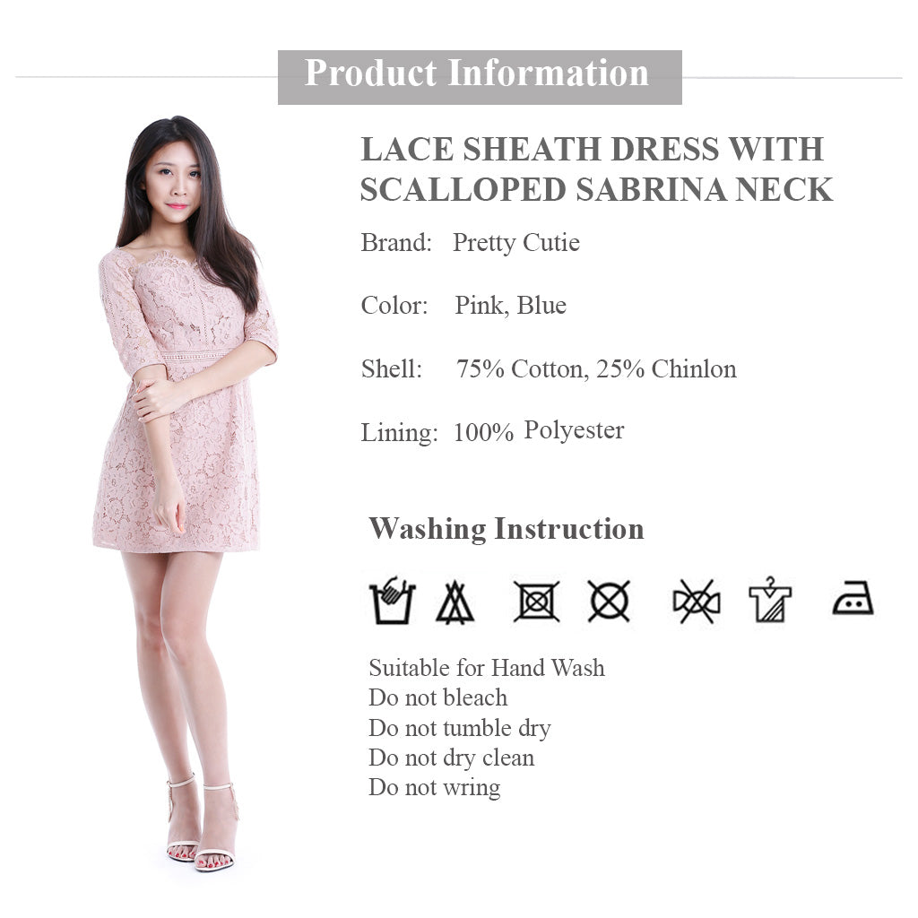 lace sheath dress with scalloped Sabrina Neck product information and wash instruction