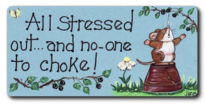 'All Stressed Out' Mousey Magnet