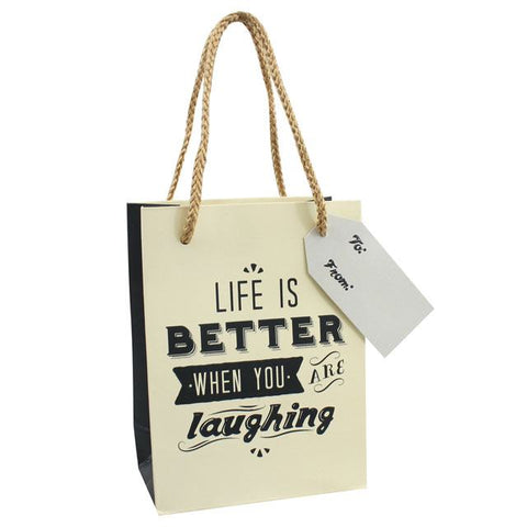 Life Is Better When You Are Laughing Gift Bags